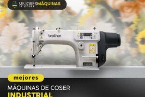 Mejores Máquinas de Coser Industriales