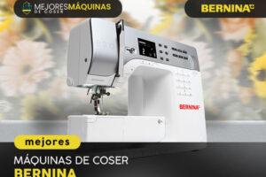 Mejores Máquinas de Coser Bernina